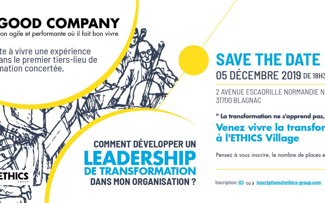 05/12/2019 – Développer un leadership de transformation dans mon organisation – Save the date