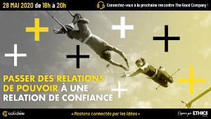28/05/2020 – Passer des relations de pouvoir à une relation de confiance – Save the date