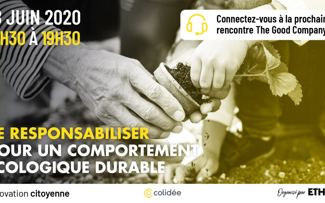18/06/2020 – Se responsabiliser pour un comportement écologique durable – Save the date