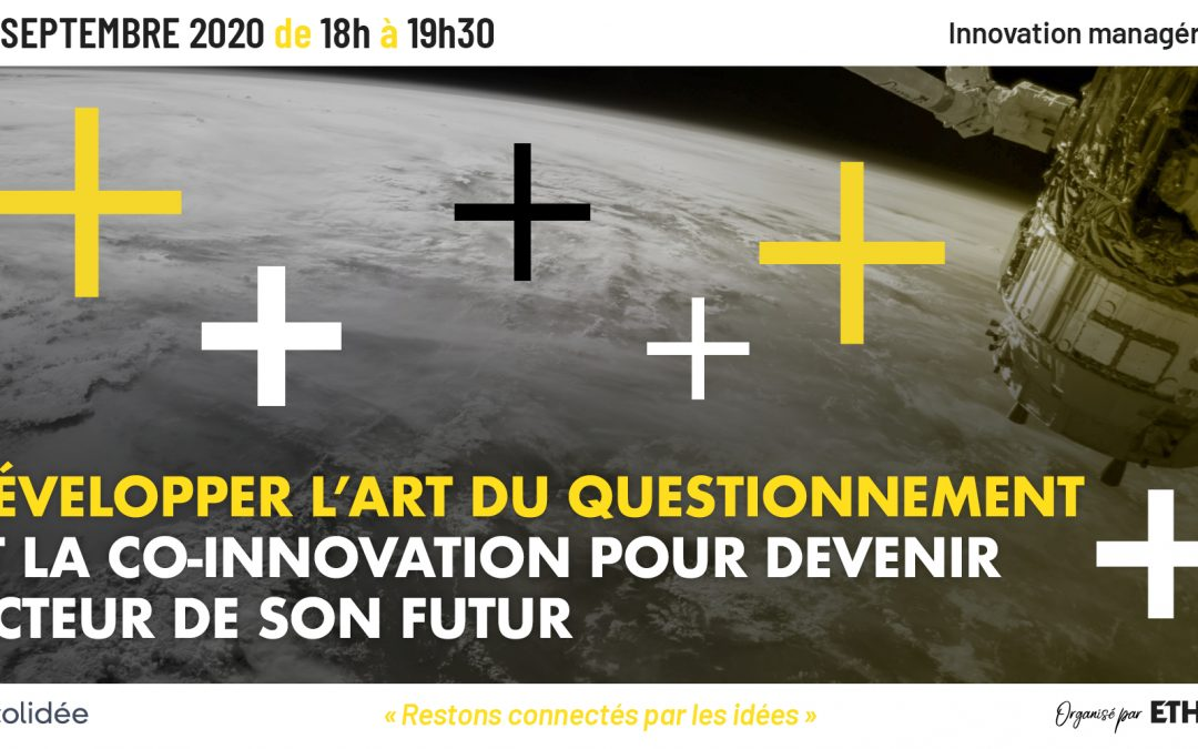 Innovation managériale – Développer l'art du questionnement